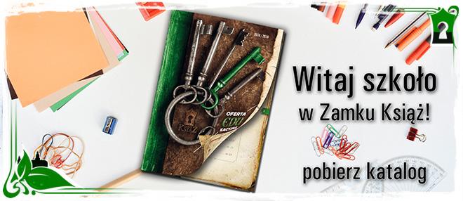 Sprawdź ofertę lekcji Zamku Książ!