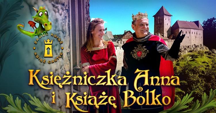 Zamek księcia Bolka i księżniczki Anny