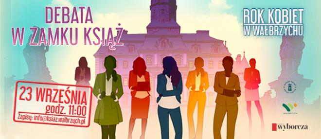 Rok kobiet w Wałbrzychu. Dyskusja w Zamku Książ